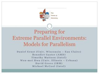 Preparing for  Extreme Parallel Environments: Models for Parallelism
