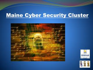 Maine Cyber Security Cluster
