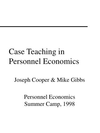 Case Teaching in Personnel Economics