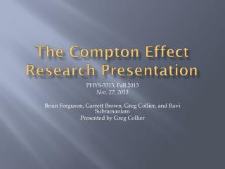 The Compton Effect Research Presentation