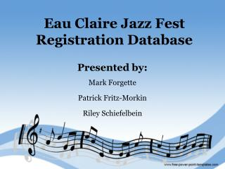 Eau Claire Jazz Fest Registration Database