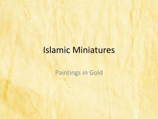 Islamic  Miniatures