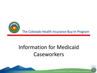 Information for Medicaid Caseworkers