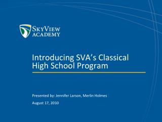 Introducing SVA's Classical High School Program