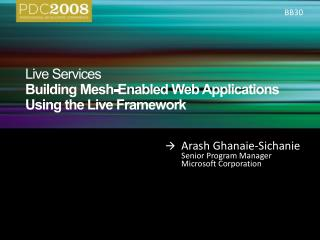 Live Services  Building Mesh-Enabled Web Applications Using the Live Framework