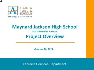Maynard Jackson High School 801 Glenwood Avenue Project Overview