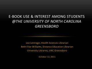 E-Book Use & Interest Among Students  @the University of North Carolina Greensboro