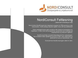 NordiConsult Feltløsning …elektronisk innhenting av data