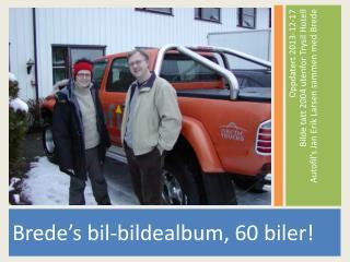 Brede's bil-bildealbum , 60 biler!