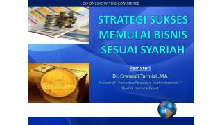STRATEGI SUKSES MEMULAI BISNIS SESUAI SYARIAH