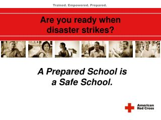 Are you ready when  disaster strikes