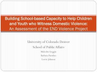 University of Colorado Denver School of Public Affairs Malcolm Goggin Barbara Paradiso