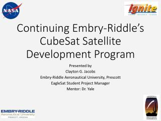 Continuing  Embry-Riddle's  CubeSat  Satellite Development Program