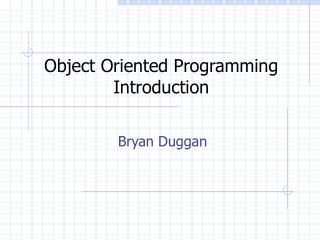 Object Oriented Programming Introduction