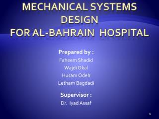 Mechanical Systems Design for Al-Bahrain  Hospital