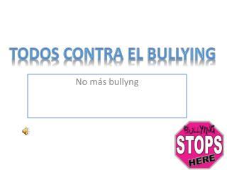 No  más  bullyng