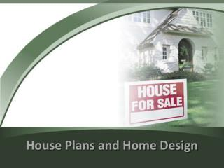 House Plans and Home Design