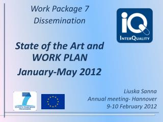 Work  Package 7 Dissemination State of the Art and WORK PLAN  January -May 2012