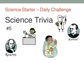 Science Starter � Daily Challenge