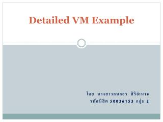 Detailed VM Example