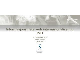 Informasjonsmøte vedr internasjonalisering IMD