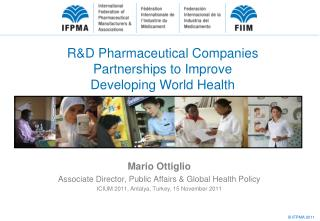 R&D Pharmaceutical Companies Partnerships to Improve Developing World Health