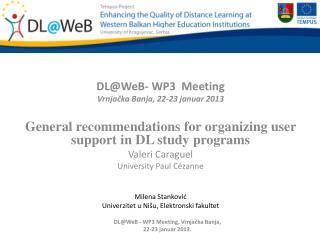 DL@WeB - WP3  Meeting Vrnja čka Banja ,  22 - 23 januar  201 3