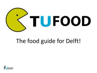 The food guide for Delft!