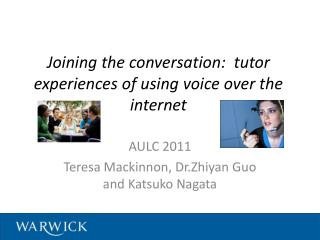 Joining the conversation:  tutor experiences of using voice over the internet