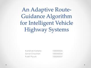 An Adaptive Route-Guidance  Algorithm  for  Intelligent Vehicle Highway Systems