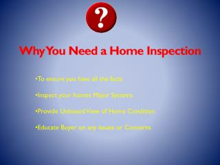 Why You Need a Home Inspection