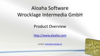Aloaha  Software Wrocklage Intermedia GmbH