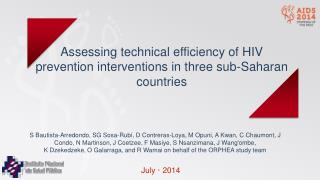 Assessing technical efficiency of HIV prevention interventions in three sub-Saharan countries