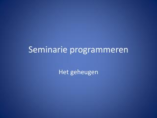 Seminarie programmeren