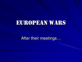 European Wars