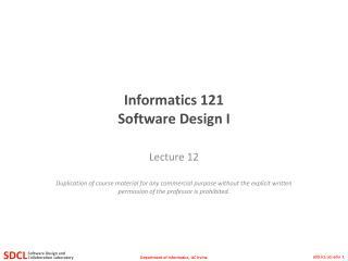 Informatics 121 Software Design I