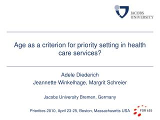 Age as a criterion for priority setting in health care services?