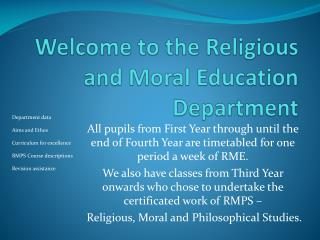 Welcome to the Religious and Moral Education Department