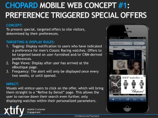 CHOPARD MOBILE WEB CONCEPT  # 1 : PREFERENCE TRIGGERED SPECIAL OFFERS