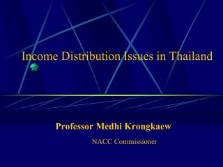 Income Distribution Issues in Thailand