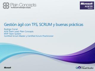 Gestión ágil con TFS, SCRUM y buenas prácticas