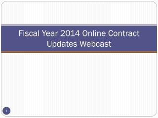 Fiscal Year 2014 Online Contract Updates Webcast