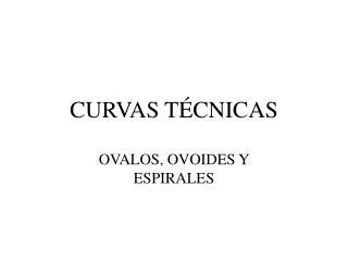 CURVAS TÉCNICAS