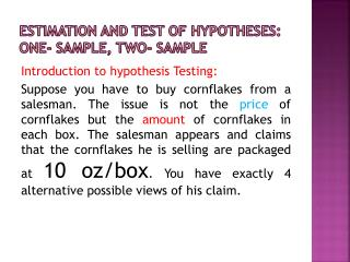ESTIMATION AND TEST OF HYPOTHESES: One- sample, two- sample
