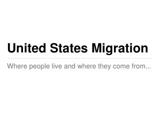 United States Migration