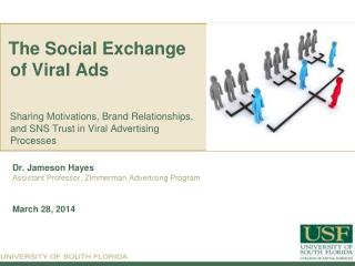 The  Social Exchange  of Viral  Ads