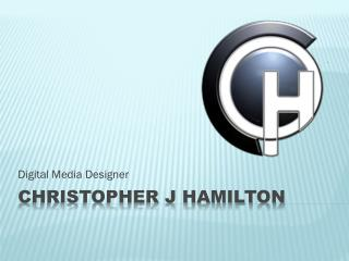 Christopher J Hamilton