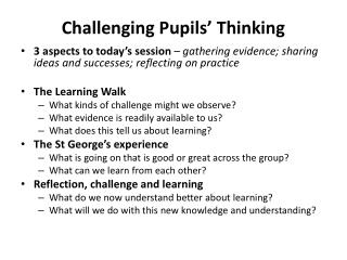 Challenging Pupils' Thinking