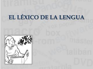 EL L�XICO DE LA LENGUA