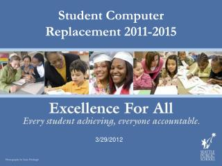 Student Computer Replacement 2011-2015